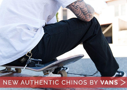 New Vans Authentic Chino Pants with Stretch!