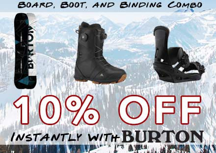 Save 10% When You Combo Burton Board, Boots, and Bindings!
