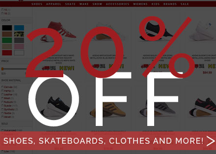 20% OFF Sitewide* (*Excludes 2018 Wake & Snow)