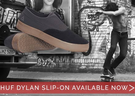 New Huf Dylan Slip-On Skate Shoes!
