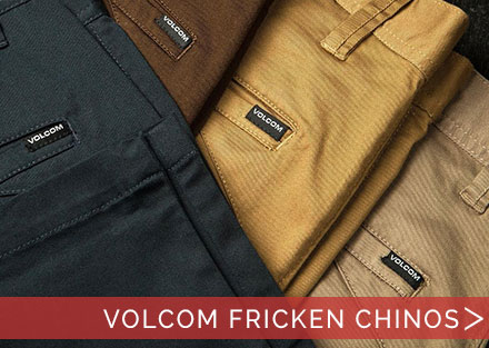 New Volcom Chinos are a must have