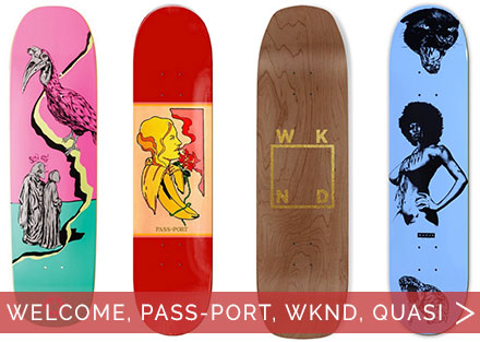 New Skate Decks from Welcome, Pass-Port, WKND, and Quasi