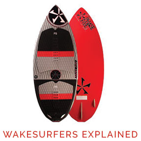 Wakesurfers Explained